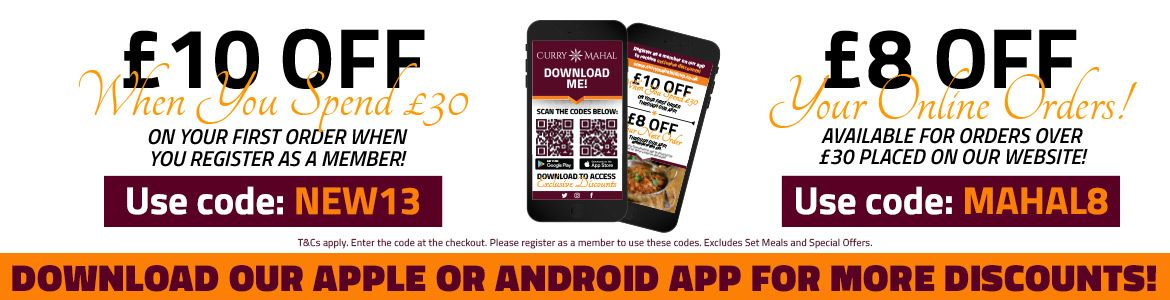 Download our App for Discounts Curry Mahal